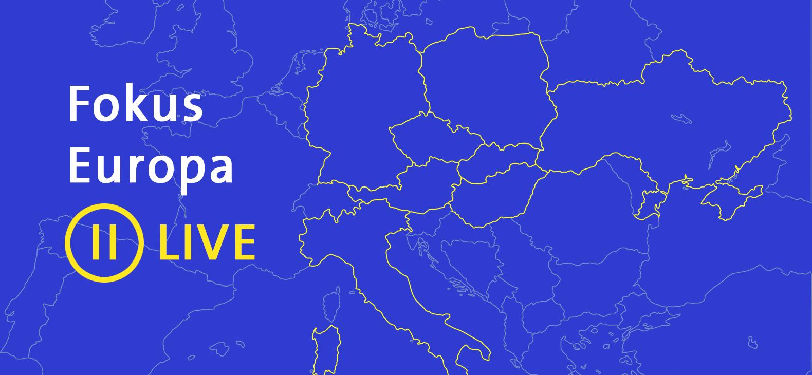 Fokus Europa II LIVE