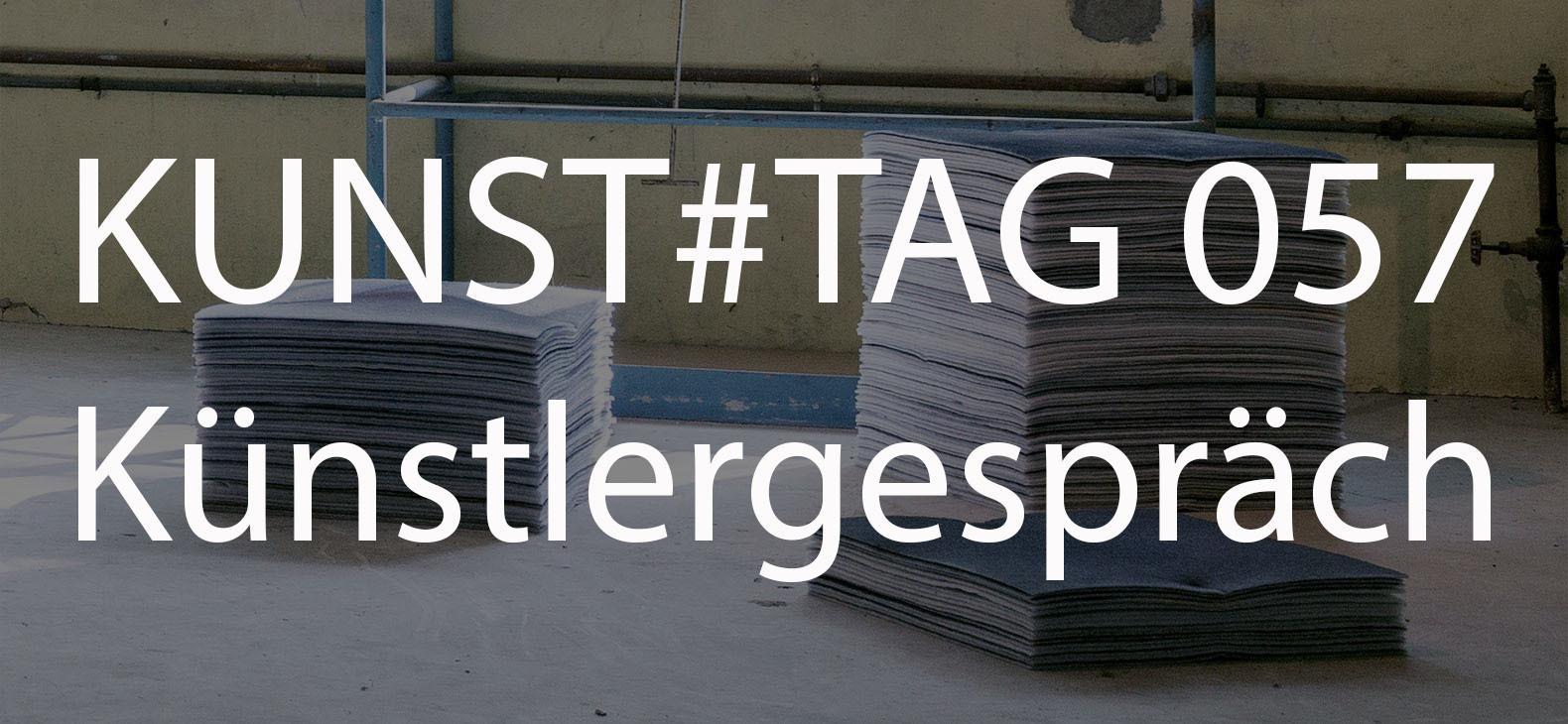 KUNST#TAG 057 Künstlergespräch
