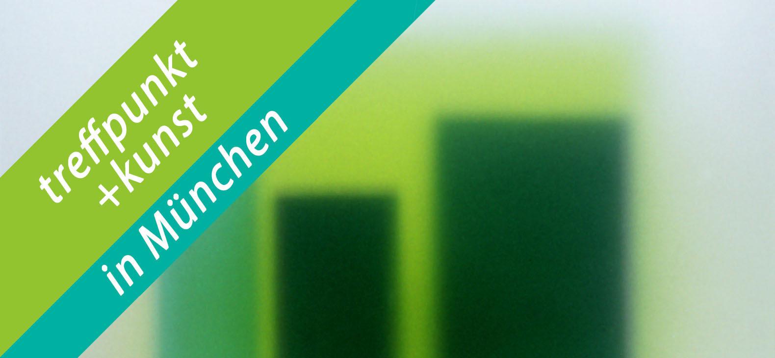 treffpunkt+kunst in München